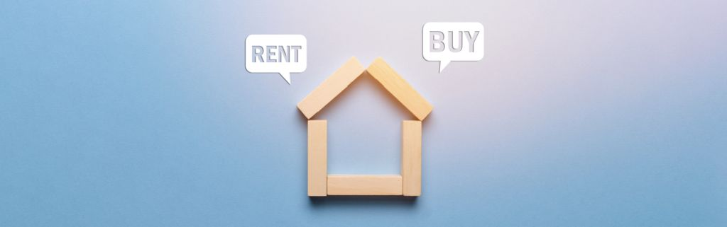 Owning Vs. Renting a Property